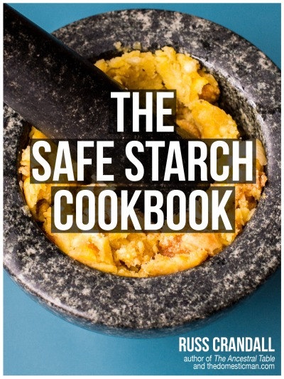 THE SAFE STARCH COOKBOOK