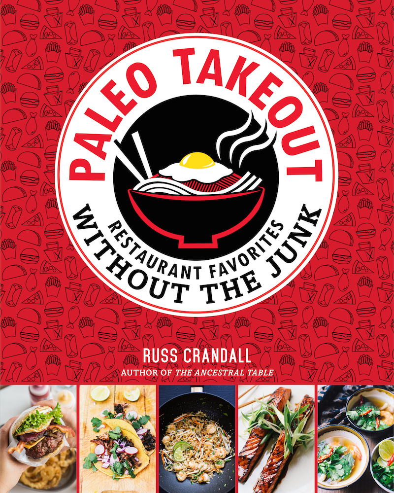 Paleo takeout the domestic man paleo takeout my second cookbook forumfinder Image collections