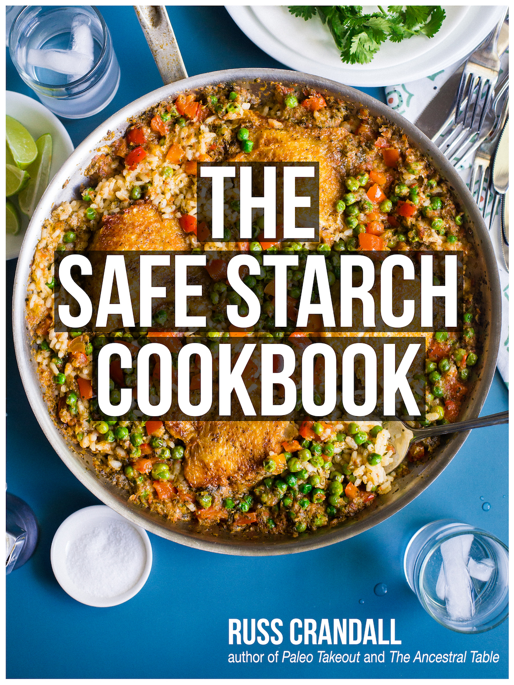 The Safe Starch Cookbook – 2017 Edition!